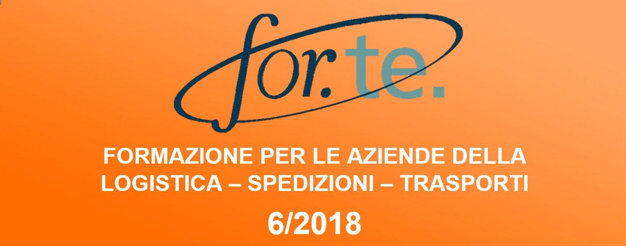 FORMAZIONE PER LE AZIENDE DELLA LOGISTICA – SPEDIZIONI – TRASPORTI Avviso 6/2018