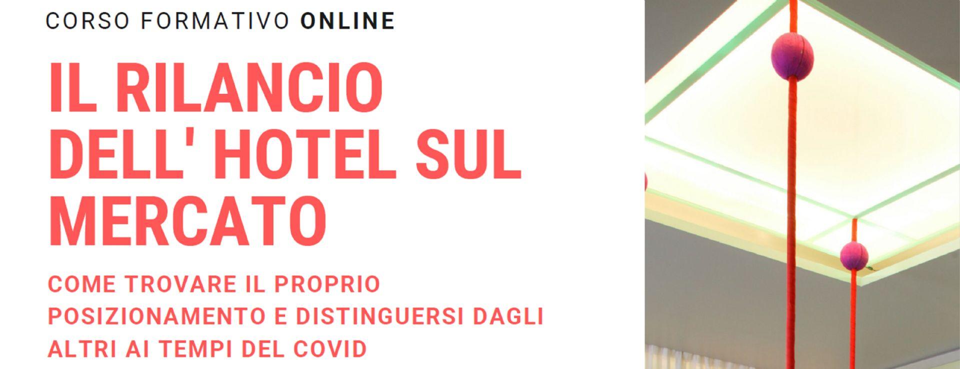 22-23 OTTOBRE - IL RILANCIO DELL'HOTEL SUL MERCATO